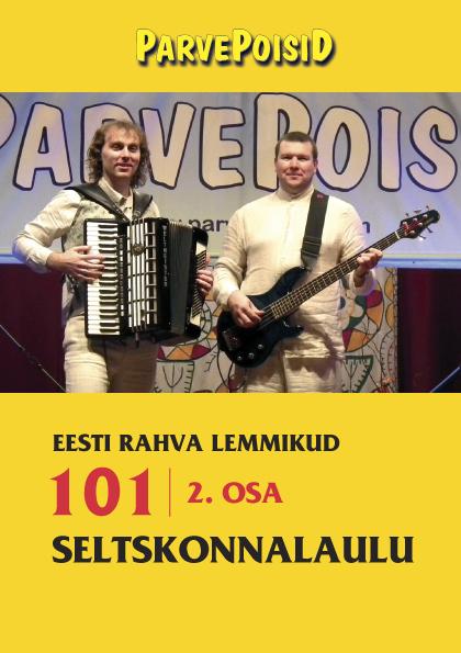 Parvepoisid- Eesti_rahva_lemmikud_101_seltskonnalaulu2osa
